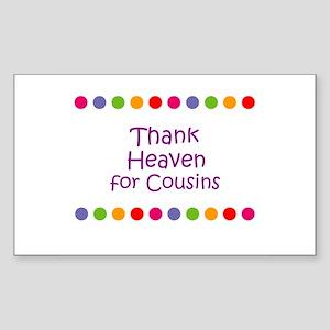 Thank Heaven for Cousins Rectangle Sticker