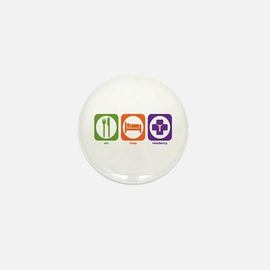 Eat Sleep Residency Mini Button