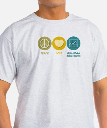 Peace Love Master of Business Administration T-Shirt