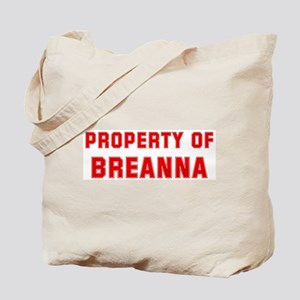 Property of BREANNA Tote Bag