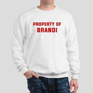 Property of BRANDI Sweatshirt