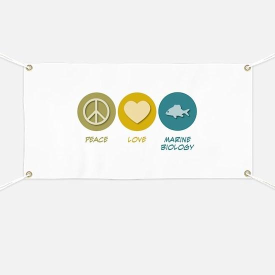 Peace Love Marine Biology Banner