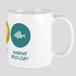 Peace Love Marine Biology Mug