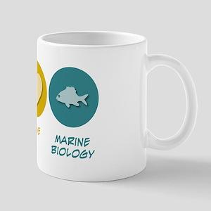 Peace Love Marine Biology Mug