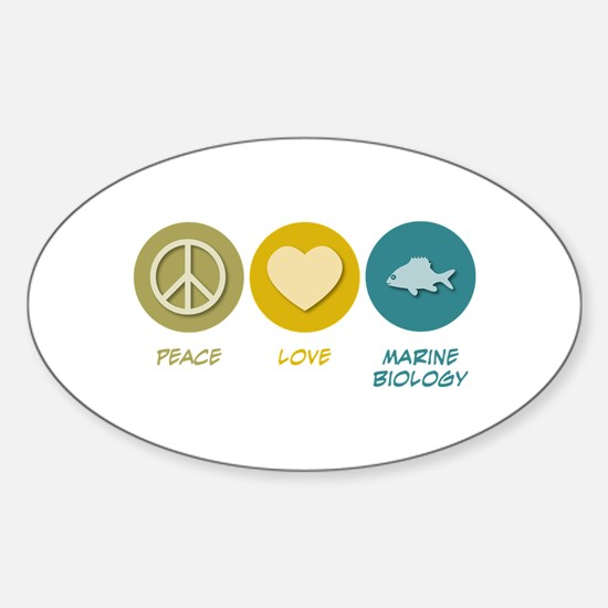 Peace Love Marine Biology Oval Decal