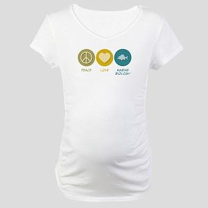 Peace Love Marine Biology Maternity T-Shirt