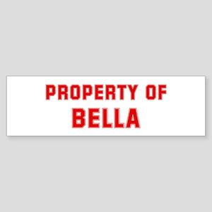 Property of BELLA Bumper Sticker