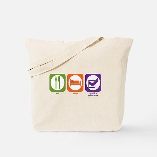 Eat Sleep Quality Assurance Tote Bag