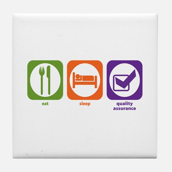 Eat Sleep Quality Assurance Tile Coaster