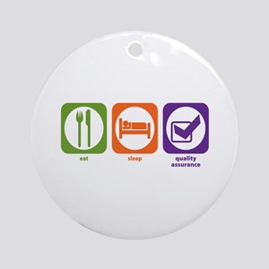 Eat Sleep Quality Assurance Ornament (Round)