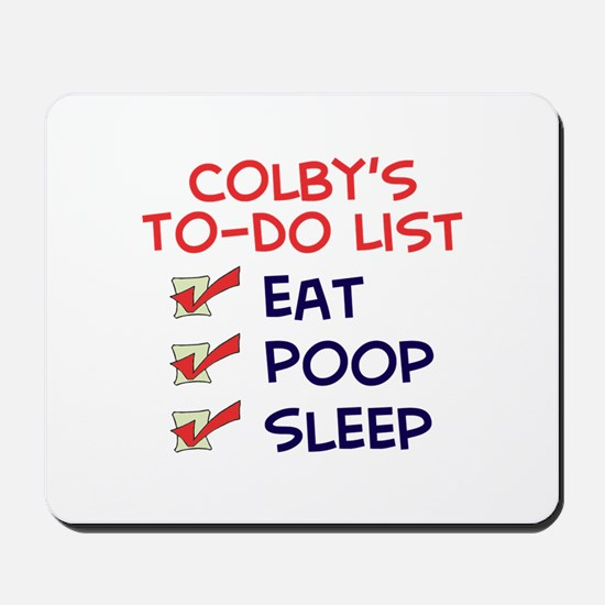 Colby's To-Do List Mousepad