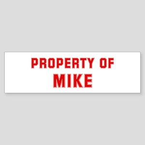 Property of MIKE Bumper Sticker
