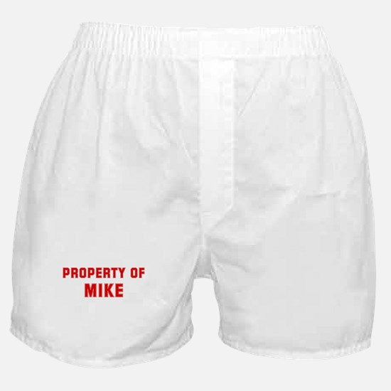 Property of MIKE Boxer Shorts
