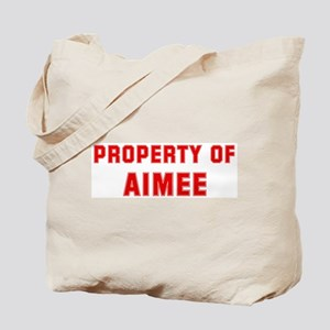 Property of AIMEE Tote Bag