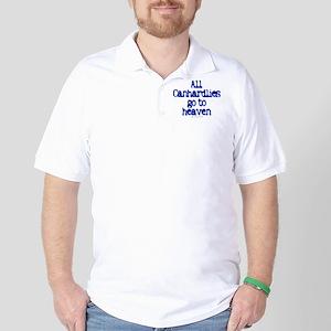 All Canhardlies go to heaven Golf Shirt
