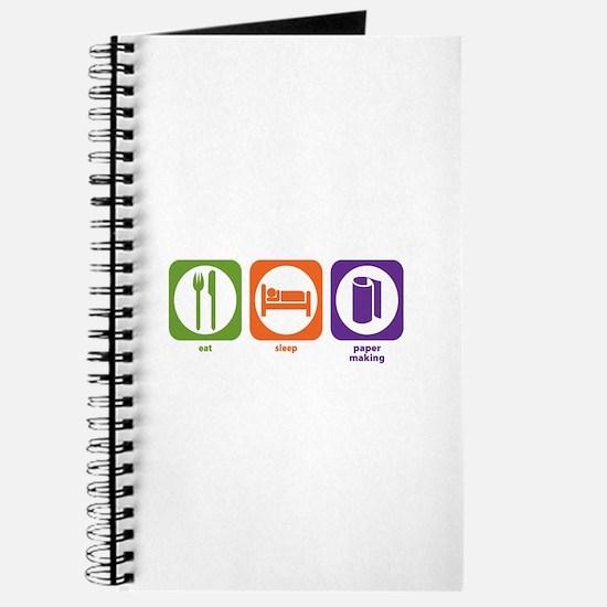 Eat Sleep Paper Making Journal