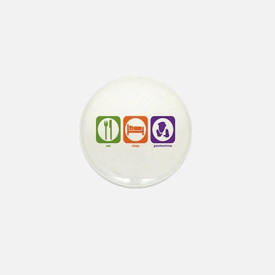 Eat Sleep Pantomime Mini Button