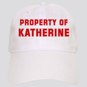 Property of KATHERINE Cap