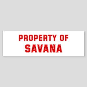 Property of SAVANA Bumper Sticker