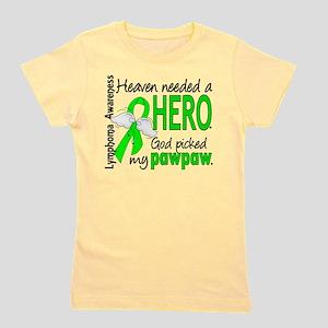 Lymphoma Heaven Needed Hero T-Shirt