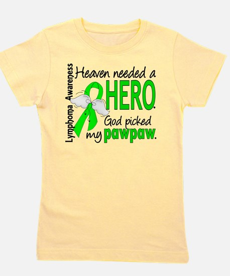 Lymphoma Heaven Needed Hero T-Shirt