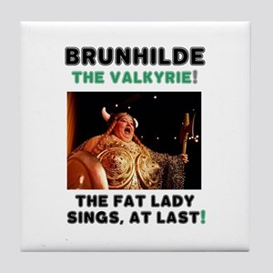 BRUNHILDE - THE VALKYRIE - THE FAT LA Tile Coaster