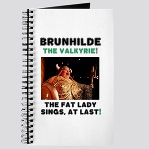 BRUNHILDE - THE VALKYRIE - THE FAT LADY SI Journal