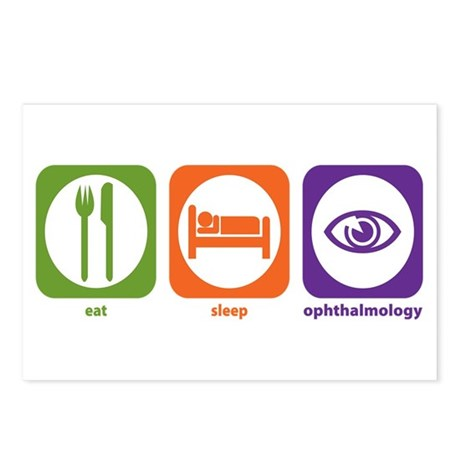 Eat Sleep Ophthalmology Postcards (Package of 8)