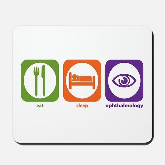 Eat Sleep Ophthalmology Mousepad
