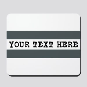 Personalized Gray Striped Mousepad