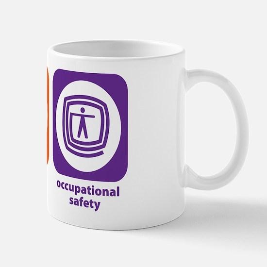 Eat Sleep Occupational Safety Mug