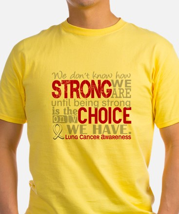 -Lung Cancer How Strong We Are T-Shirt