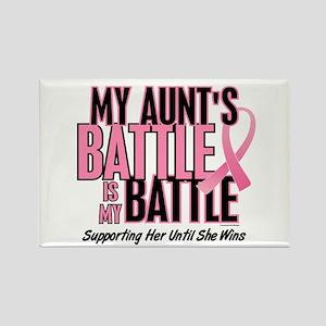 My Battle 1 (Aunt BC) Rectangle Magnet