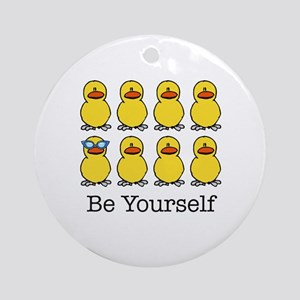 BE YOURSELF Ornament (Round)