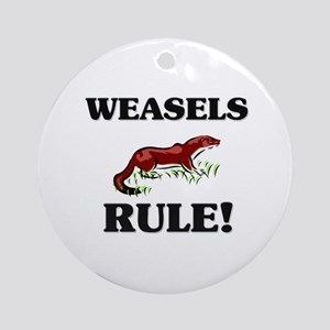 Weasels Rule! Ornament (Round)