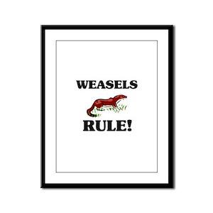 Weasels Rule! Framed Panel Print