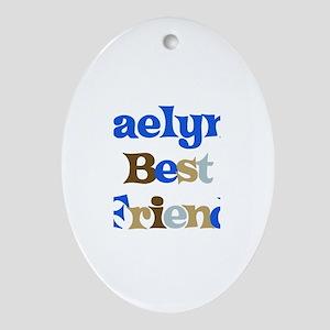 Kaelyn's Best Friend Oval Ornament