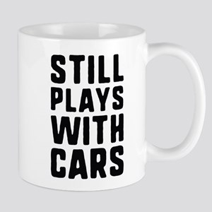 Still Plays With Cars Mug