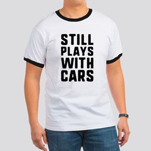 Still Plays With Cars Ringer T