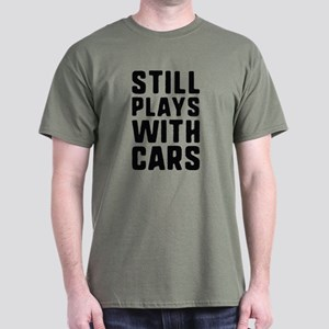 Still Plays With Cars Dark T-Shirt