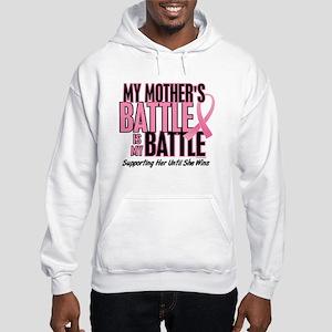 My Battle Too 1 (Mother BC) Hooded Sweatshirt