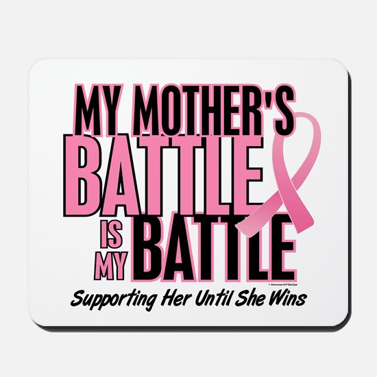 My Battle Too 1 (Mother BC) Mousepad
