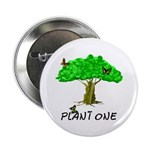 "Plant A Tree 2.25"" Button"