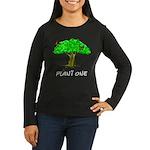 Plant A Tree Women's Long Sleeve Dark T-Shirt