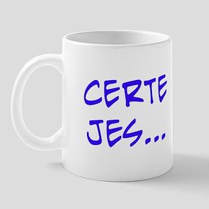 Certainly Yes... Mug