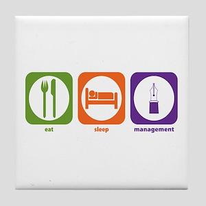 Eat Sleep Management Tile Coaster