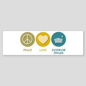 Peace Love Interior Design Bumper Sticker