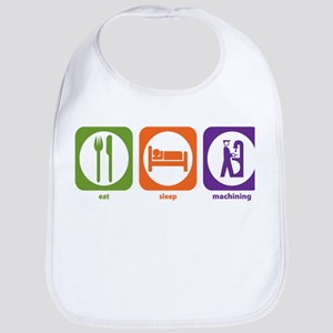Eat Sleep Machining Bib