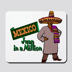 Juan in a Million Mousepad