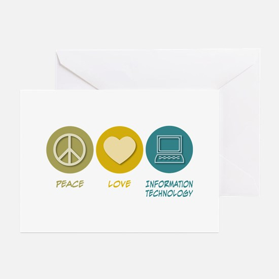 Peace Love Information Technology Greeting Cards (
